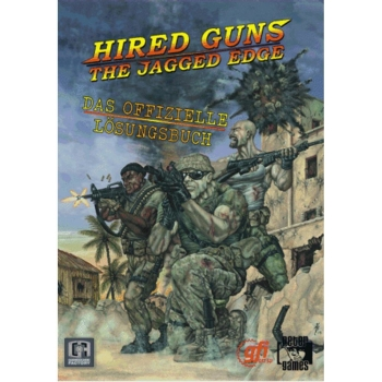 Hired Guns: Jagged Edge, offiz. Dt. Lösungsbuch