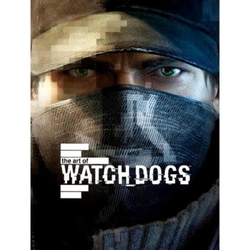 Watch Dogs, The Art of - Artbook