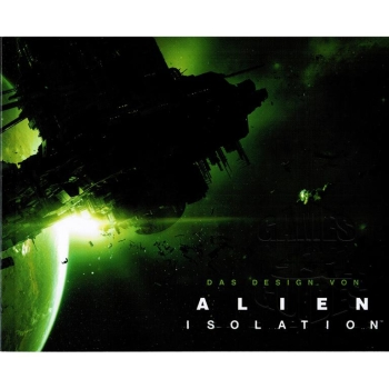 Alien Isolation, Das Design  - Mini - Artbook